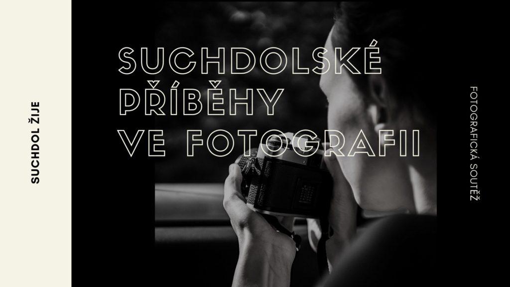 Suchdolské příběhy ve fotografii